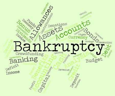 obligaciones: Bancarrota Palabra Mostrando Obligaci�n financieros y pasivos