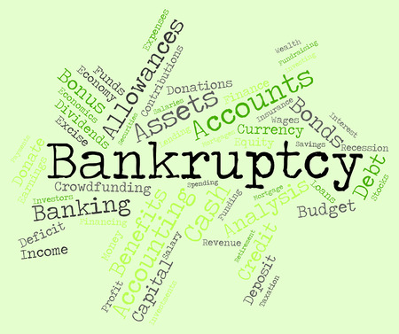 destitute: Bankruptcy Word Showing Financial Obligation And Liabilities Stock Photo