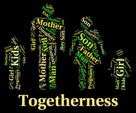 Togetherness Family Representing Close Knit And Families