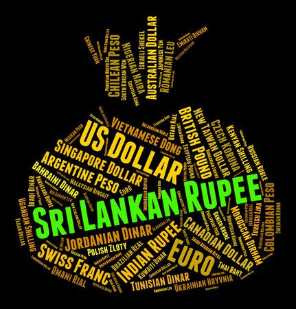 sri lankan: Sri Lankan Rupee Showing Worldwide Trading And Text