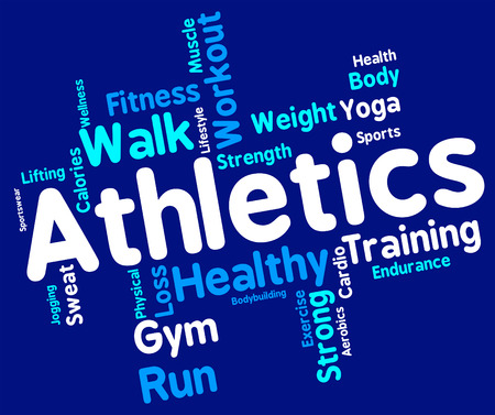 get a workout: Athletics Word Representing Working Out And Sport