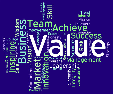 valued: Value Words Representing Quality Assurance And Certified