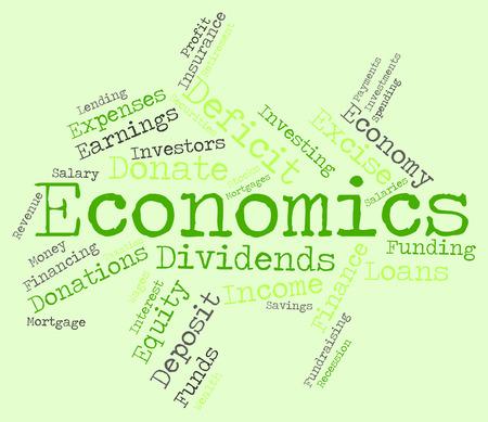 economize: Economics Word Representing Monetary Finance And Text Stock Photo