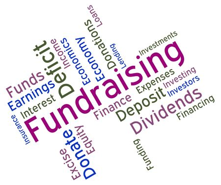 Fundraising Word Indicating Venture Volunteer And Donation Stock Photo