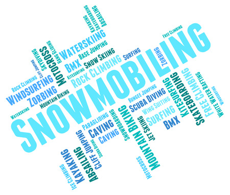 winter sport: Snowmobiling Word Indicating Winter Sport And Sled