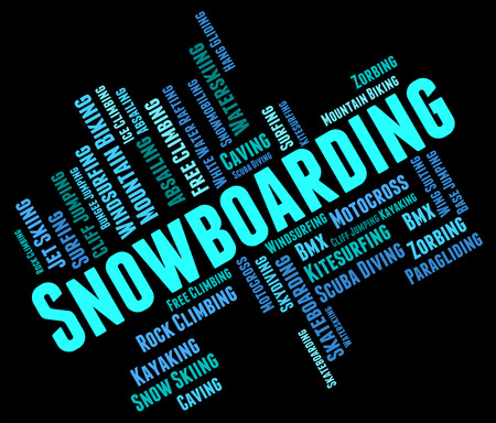 snowboarder: Snowboarding Word Showing Extreme Sports And Snowboarder Stock Photo
