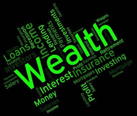 richness: Wealth Word Representing Prosper Wordcloud And Richness Stock Photo