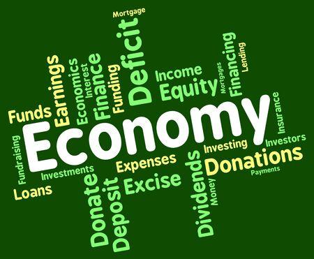 economizing: Economy Word Indicating Macro Economics And Economies
