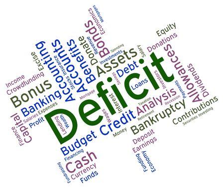 indebtedness: Deficit Word indicando in debito e indebitamento