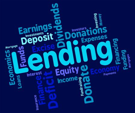 loaning: Lending Word Representing Bank Loan And Loaning Stock Photo