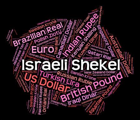 currency exchange: Israeli Shekel Indicating Currency Exchange And Wordcloud