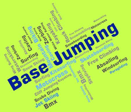 adrenalin: Base Jumping Showing Text Base-Jump And Parachuting Stock Photo