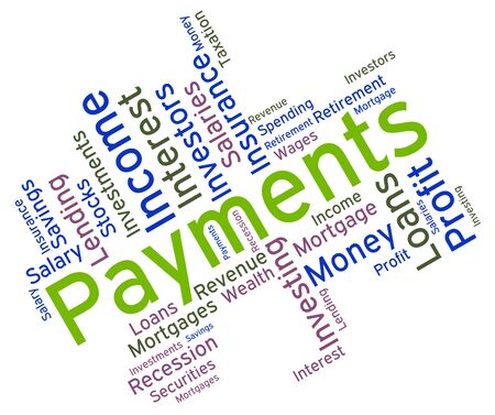 remittances: Payments Word Showing Paying Instalment And Remittances