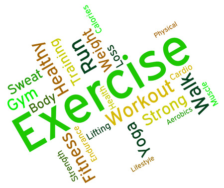 get a workout: Exercise Words Showing Get Fit And Athletic