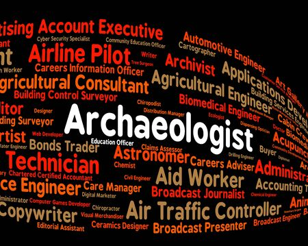archaeologists: Archaeologist Job Representing Work Recruitment And Archaeology Stock Photo