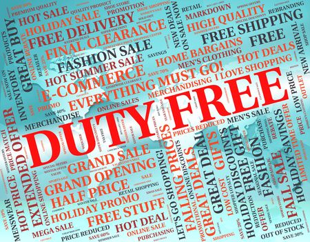 duty: Duty Free Shopping Showing Buy Untaxed And Purchase