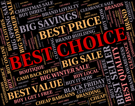 unbeatable: Best Choice Showing Number One And Words Stock Photo