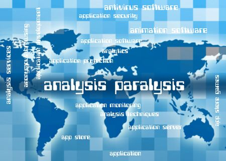 immobility: Analysis Paralysis Showing Data Analytics And Word