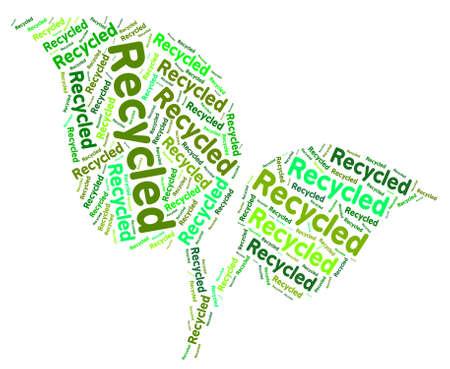 reciclable: Reciclado Palabra En representación de la Tierra y reciclable