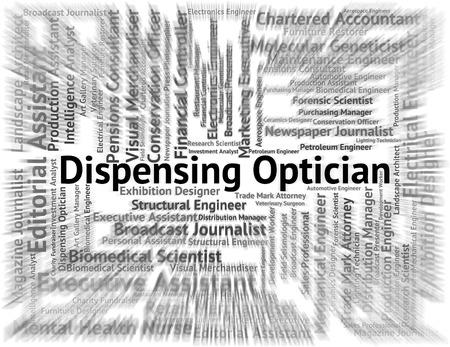 eye doctor: Dispensing Optician Indicating Eye Doctor And Employee