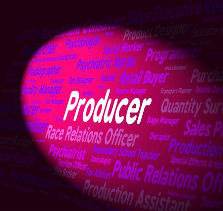 producer: Producer Job Indicating Text Work And Occupations Stock Photo