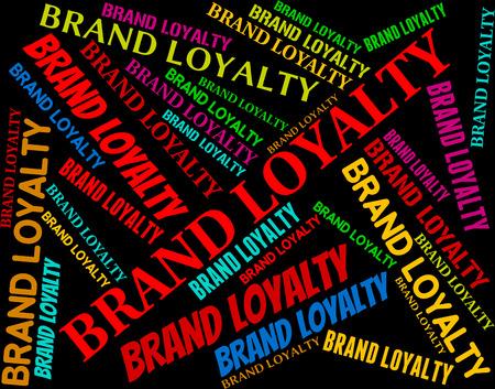 fidelidad: Mostrando lealtad a la marca de identidad y logotipos de empresas Foto de archivo