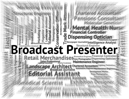 Broadcast Presenter Showing Word Words And Job