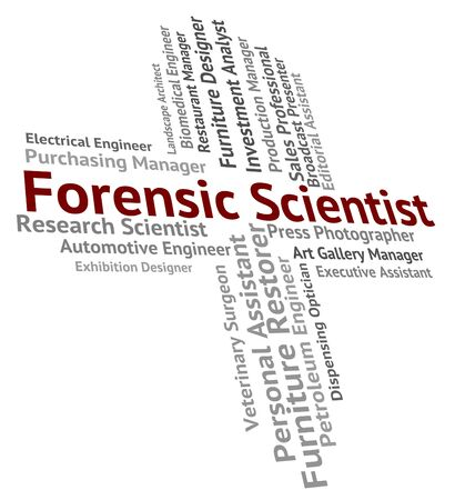 technologist: Forensic Scientist Representing Hiring Words And Scientifics