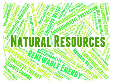 natural resources: Natural Resources Showing Raw Material And Words