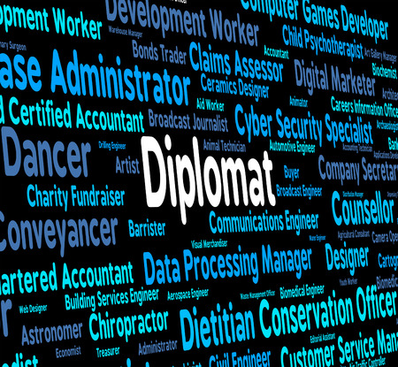 diplomats: Diplomat Job Showing Consul Emissary And Attache Stock Photo
