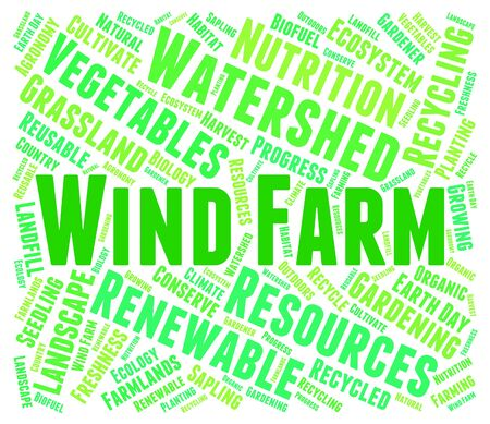 wind farm: Wind Farm Word Showing Go Green And Environment Stock Photo