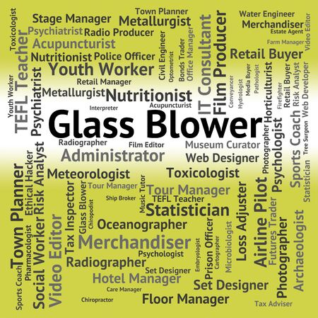 blowers: Glass Blower Representing Jobs Recruitment And Words