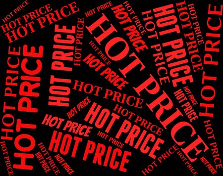 unrivalled: Hot Price Showing Prime Expense And Text
