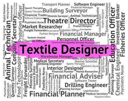 textile designer: Textile Designer Meaning Cloth Textiles And Jobs Stock Photo