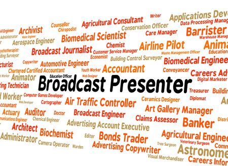 presenter: Broadcast Presenter Showing Anchor Person And Occupation