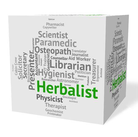 herboristeria: Trabajo Herbolario Representando Empleo Herbolarios y terapia Foto de archivo