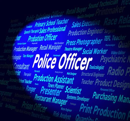 enforcement: Police Officer Indicating Law Enforcement And Employee