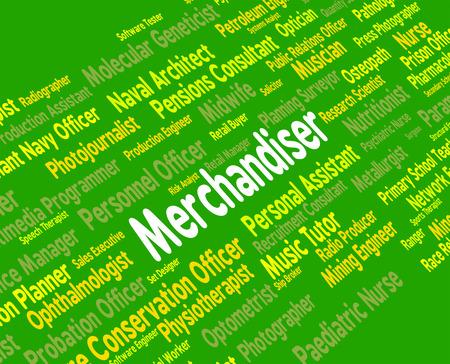 merchandiser: Merchandiser Job Indicating Employee Employment And Hire Stock Photo