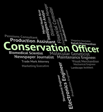 earth friendly: Conservation Officer Indicating Earth Friendly And Words