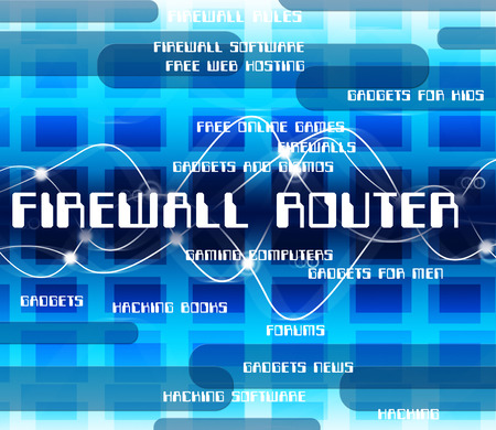 firewalls: Firewall Router Meaning No Access And Firewalls