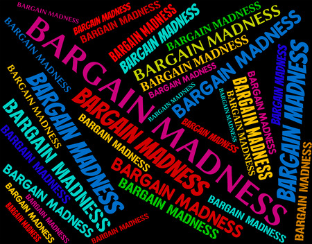 folie: Bargain Madness Indiquant Wacky Vente And Crazy Banque d'images