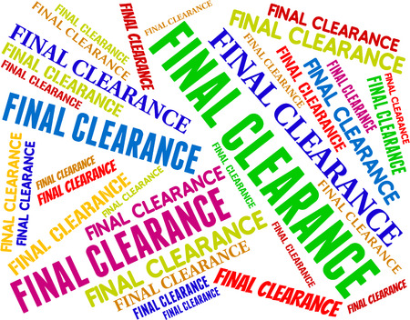 concluding: Final Clearance Showing Last Sales And Reduction