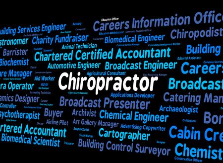 chiropractor: Chiropractor Job Showing Work Position And Chiropractic Stock Photo