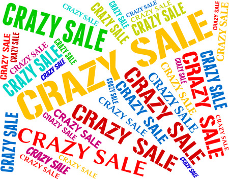 lunatic: Crazy Sale Indicating Bargains Words And Lunatic Stock Photo