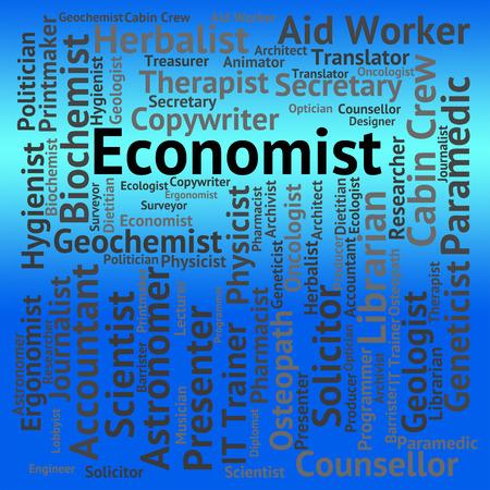 economizing: Economist Job Showing Macro Economics And Occupations