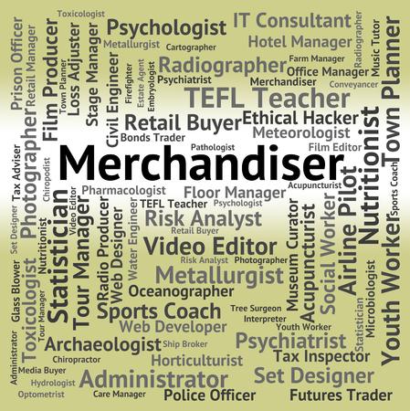 merchandiser: Merchandiser Job Representing Merchant Retailer And Tradesperson