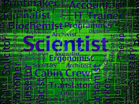 technologist: Scientist Job Meaning Recruitment Scientists And Researcher Stock Photo