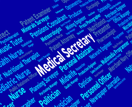 clerical: Medical Secretary Meaning Clerical Assistant And Medicine Stock Photo