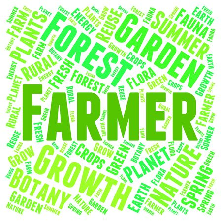 farmed: Farmer Word Showing Farmland Agrarian And Farmed