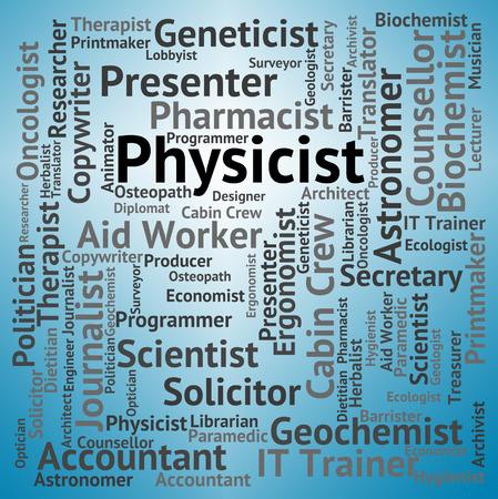 physicist: Physicist Job Representing Lab Technician And Hire